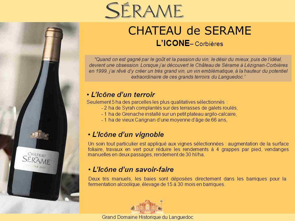 Grand Domaine Historique du Languedoc Quand on est gagné par le goût et la passion du vin, le désir du mieux, puis de l'idéal, devient une obsession.
