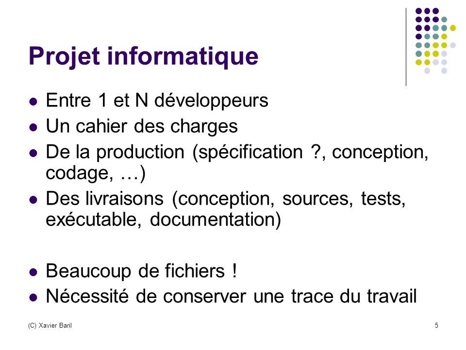 (C) Xavier Baril16 La notion de « tag » Tag : (marqueur) d'un ensemble de fichiers afin de définir une version pour le projet.