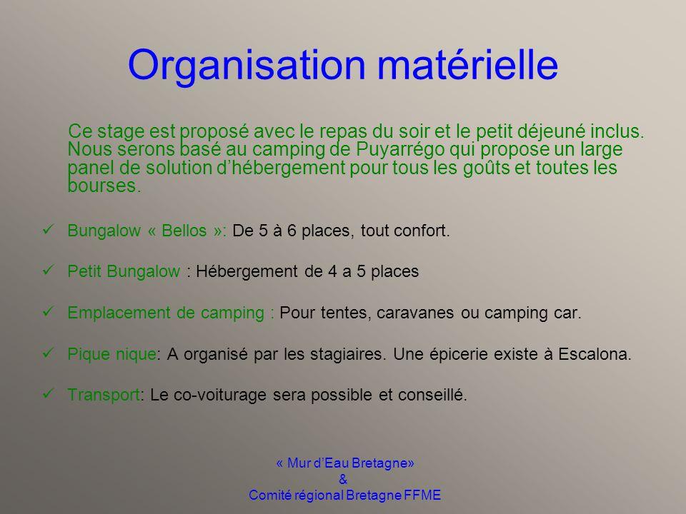 « Mur d'Eau Bretagne» & Comité régional Bretagne FFME Conditions d'accès  Être âgé d'au moins 18 ans.  Avoir le niveau passeport vert.  proposer un