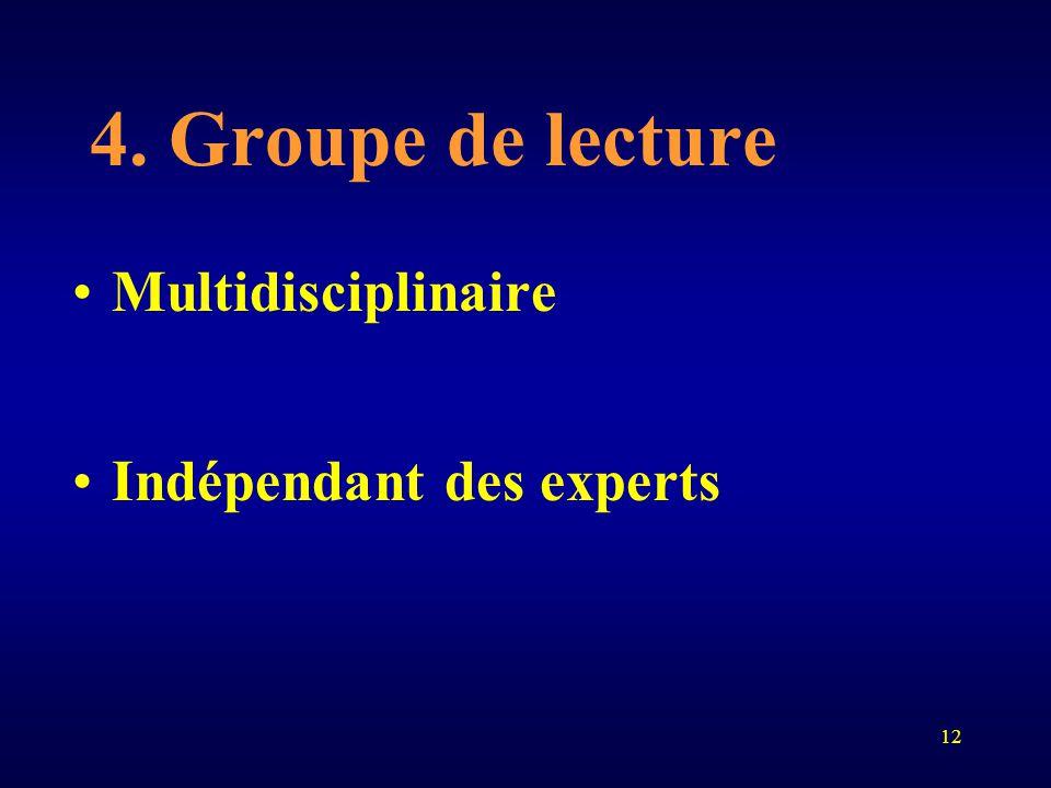 12 4. Groupe de lecture Multidisciplinaire Indépendant des experts