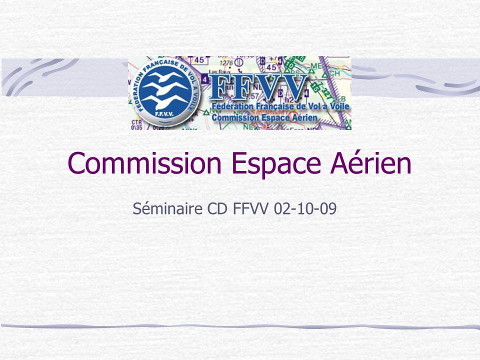 Commission Espace Aérien Séminaire CD FFVV 02-10-09