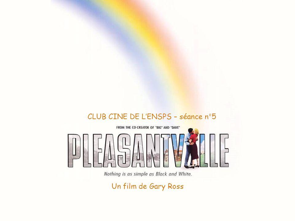 Un film de Gary Ross CLUB CINE DE L'ENSPS – séance n°5