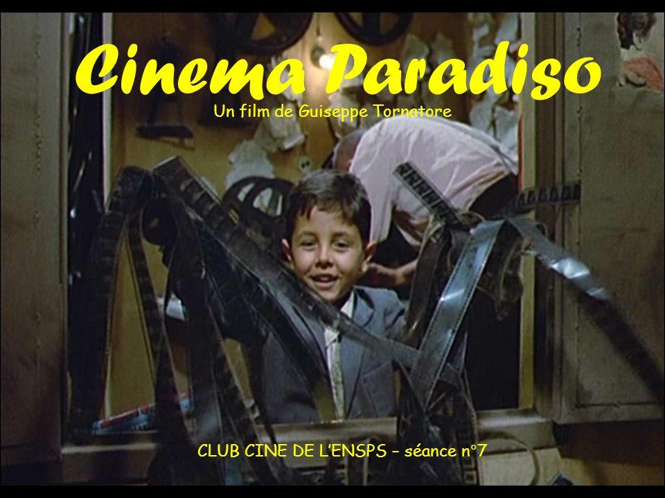 CLUB CINE DE L'ENSPS – séance n°7 Un film de Guiseppe Tornatore Cinema Paradiso