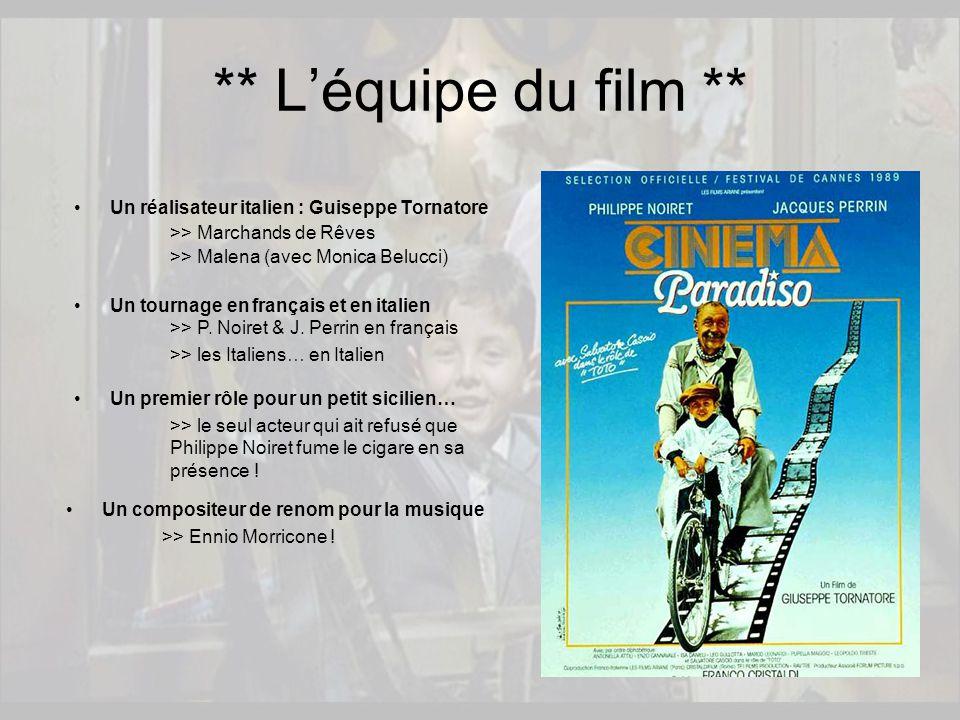 Un réalisateur italien : Guiseppe Tornatore >> Marchands de Rêves >> Malena (avec Monica Belucci) ** L'équipe du film ** Un tournage en français et en italien >> P.