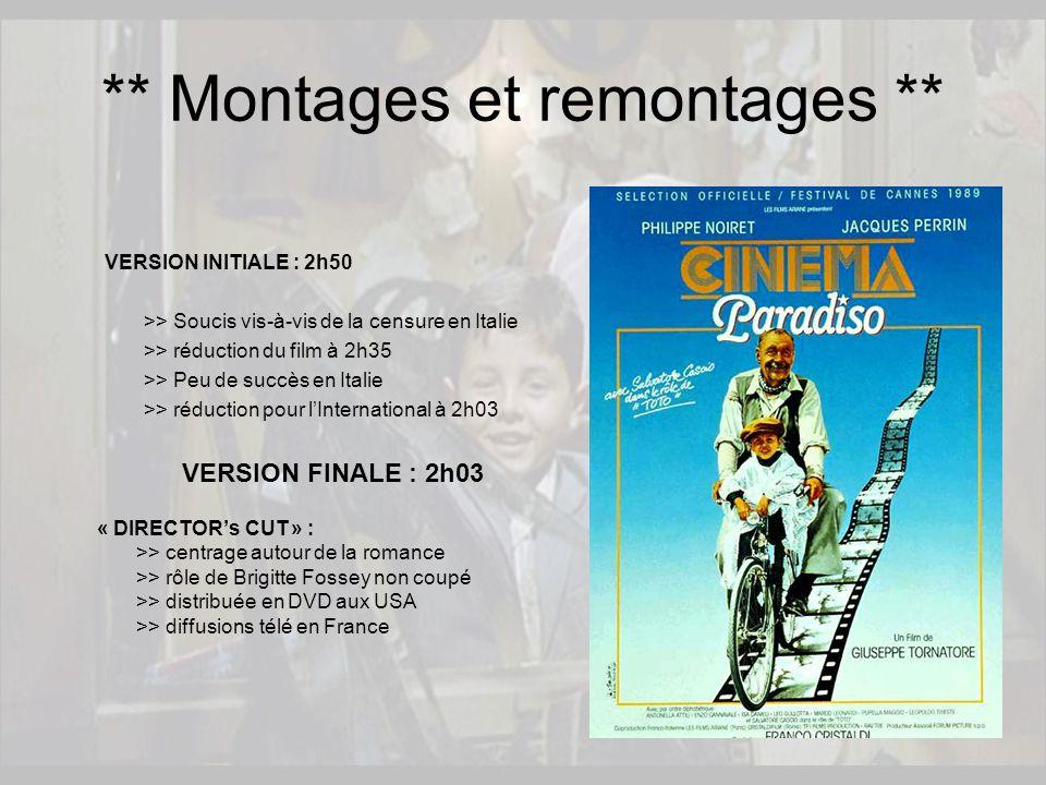 « DIRECTOR's CUT » : >> centrage autour de la romance >> rôle de Brigitte Fossey non coupé >> distribuée en DVD aux USA >> diffusions télé en France *
