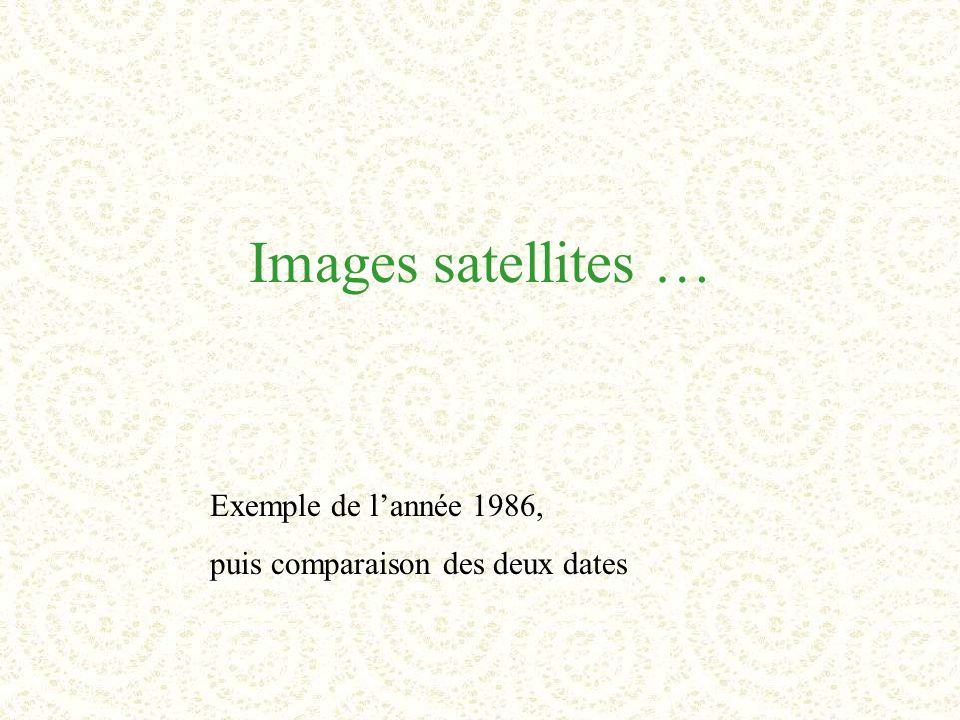 Images satellites … Exemple de l'année 1986, puis comparaison des deux dates