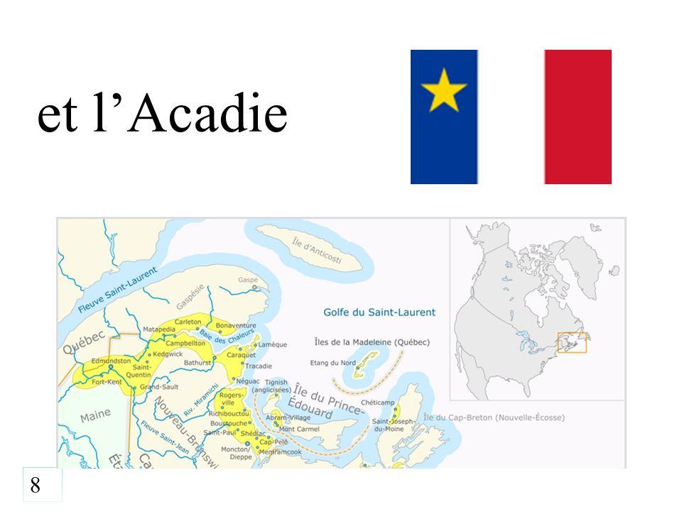 8 et l'Acadie