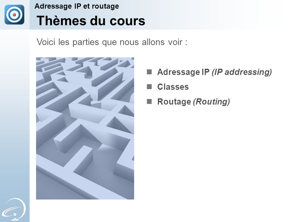 Adressage IP Bases Adressage IP