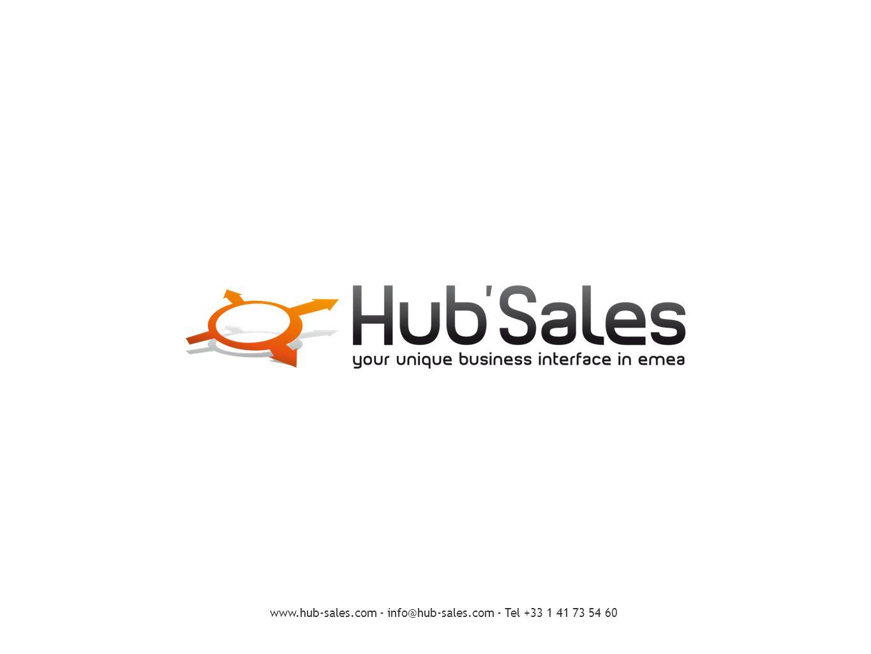 www.hub-sales.com - info@hub-sales.com - Tel +33 1 41 73 54 60