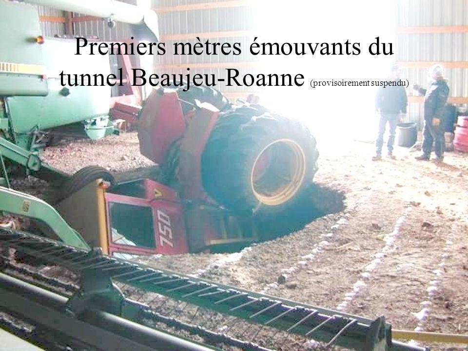 Premiers mètres émouvants du tunnel Beaujeu-Roanne (provisoirement suspendu)