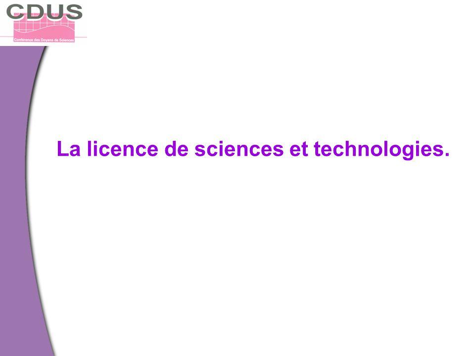 La licence de sciences et technologies.