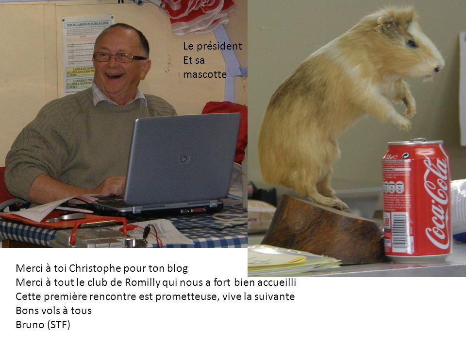 Le président Et sa mascotte Merci à toi Christophe pour ton blog Merci à tout le club de Romilly qui nous a fort bien accueilli Cette première rencont