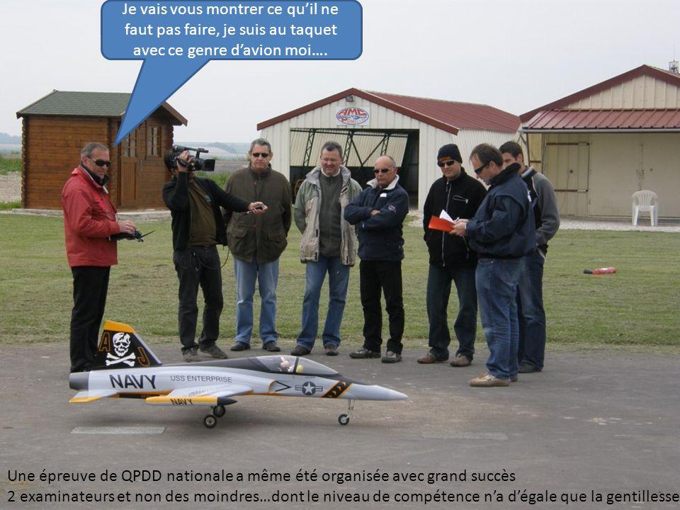 Une épreuve de QPDD nationale a même été organisée avec grand succès 2 examinateurs et non des moindres…dont le niveau de compétence n'a d'égale que l