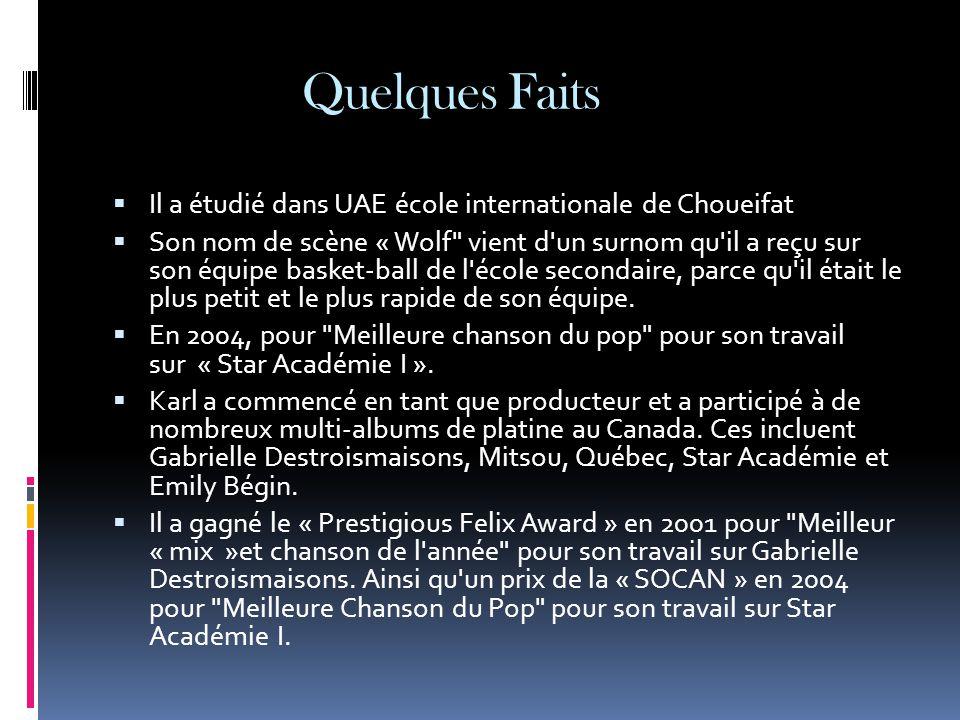 Quelques Faits  Il a étudié dans UAE école internationale de Choueifat  Son nom de scène « Wolf