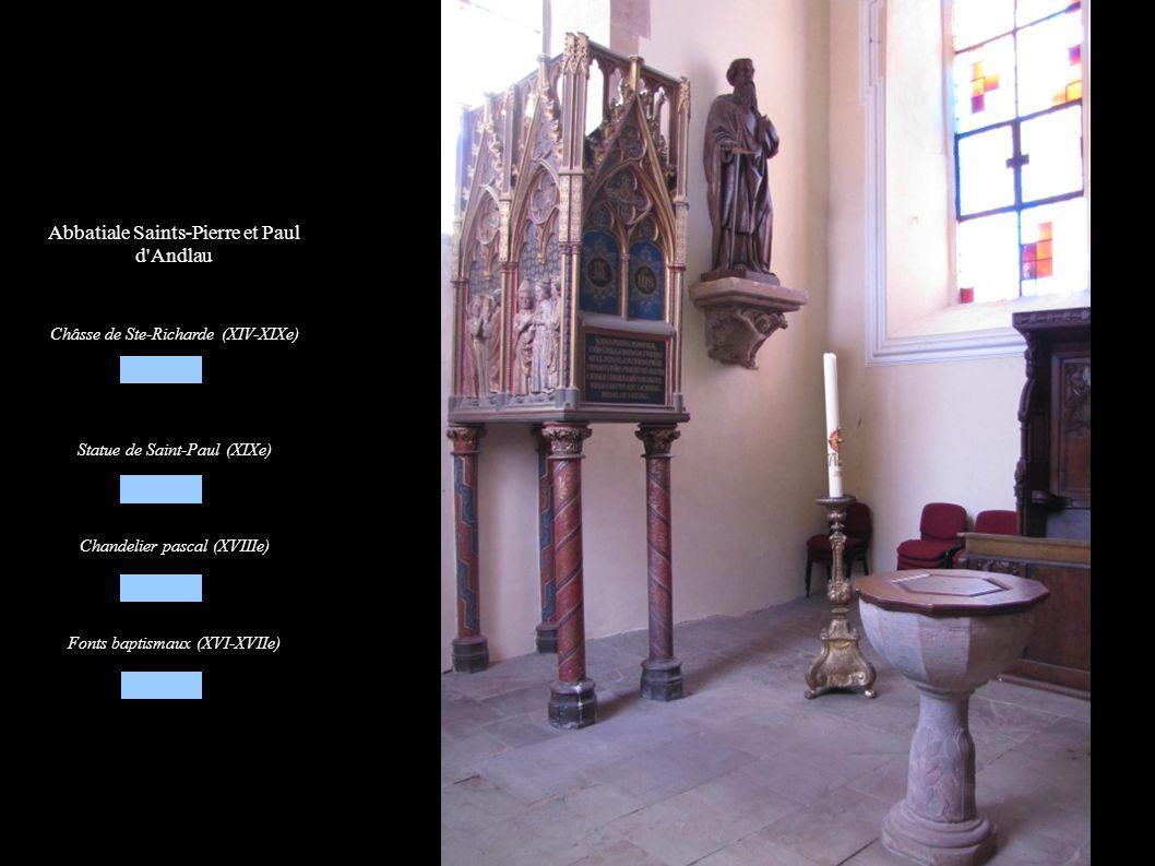 Abbatiale Saints-Pierre et Paul d'Andlau Châsse de Ste-Richarde (XIV-XIXe) Statue de Saint-Paul (XIXe) Chandelier pascal (XVIIIe) Fonts baptismaux (XV