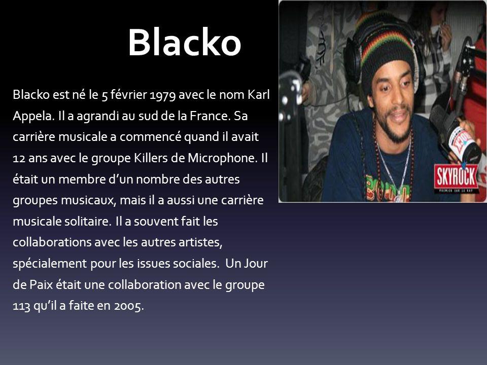 Blacko Blacko est né le 5 février 1979 avec le nom Karl Appela.