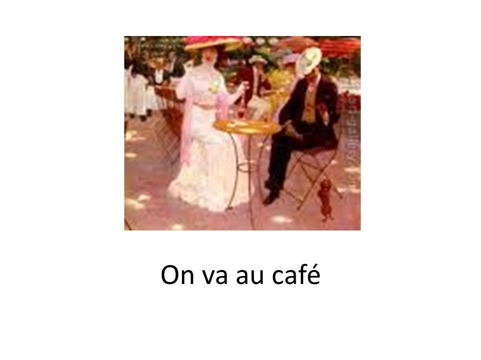 On va au café