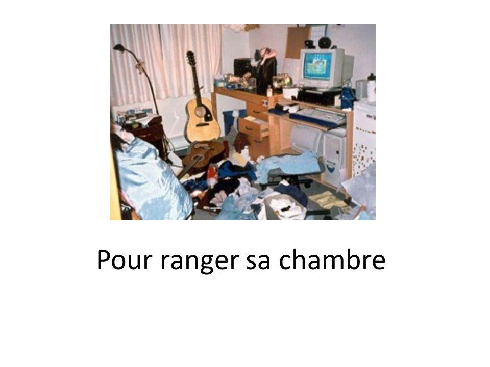 Pour ranger sa chambre