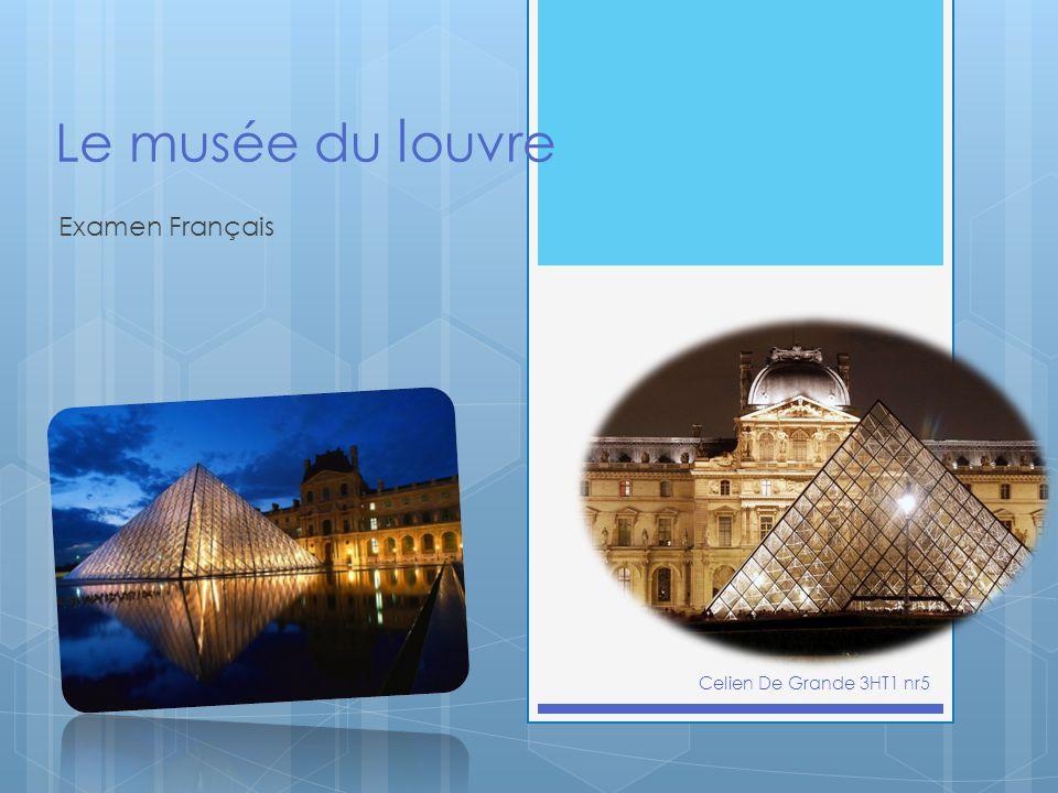Le musée du l ouvre Examen Français Celien De Grande 3HT1 nr5