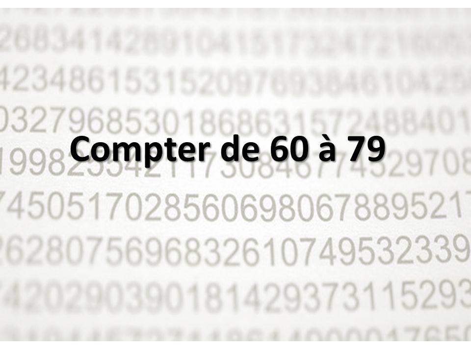Compter de 60 à 79