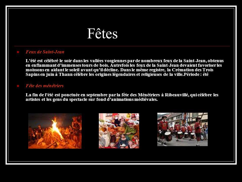 Fêtes Feux de Saint-Jean L'été est célébré le soir dans les vallées vosgiennes par de nombreux feux de la Saint-Jean, obtenus en enflammant d'immenses tours de bois.
