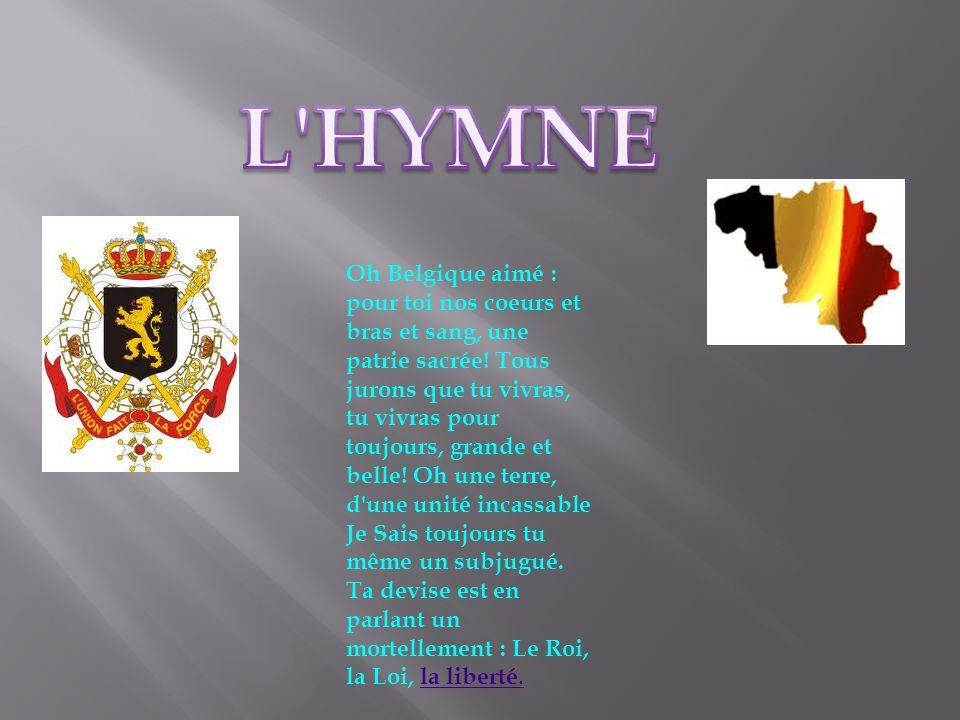 Oh Belgique aimé : pour toi nos coeurs et bras et sang, une patrie sacrée.