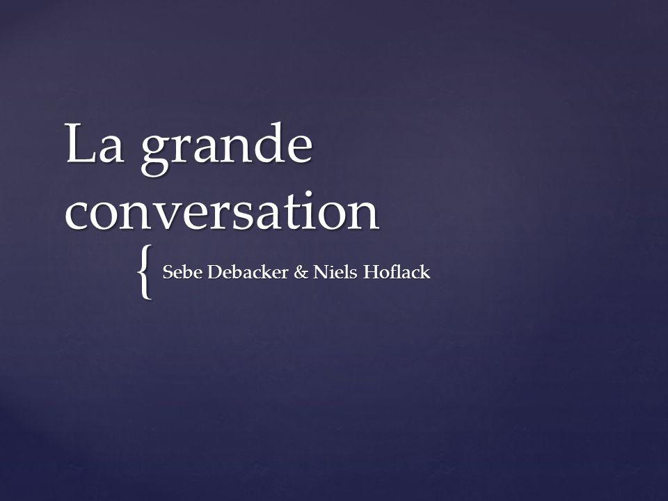 { La grande conversation Sebe Debacker & Niels Hoflack