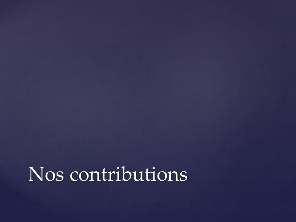 Nos contributions