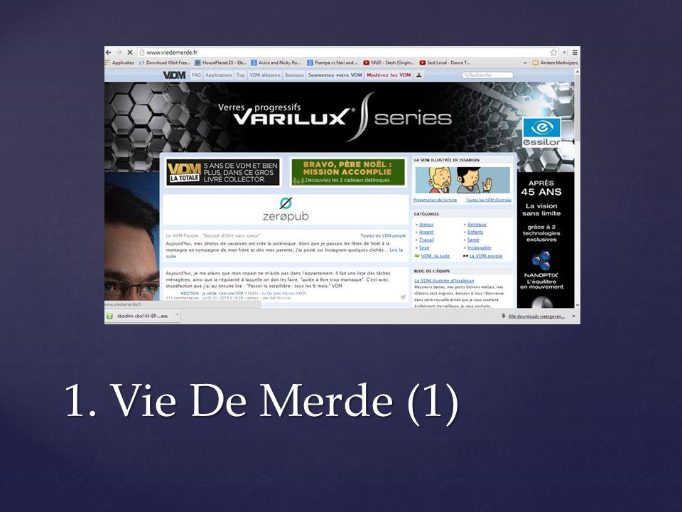 1. Vie De Merde (1)