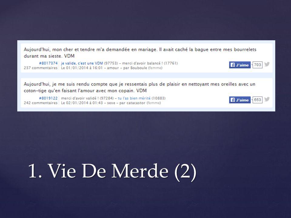 1. Vie De Merde (2)