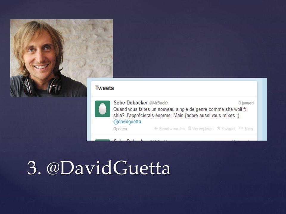 3. @DavidGuetta