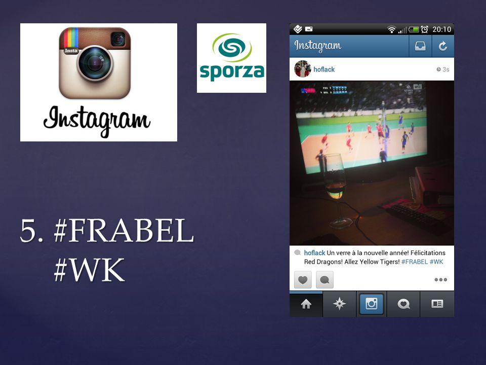 5. #FRABEL #WK