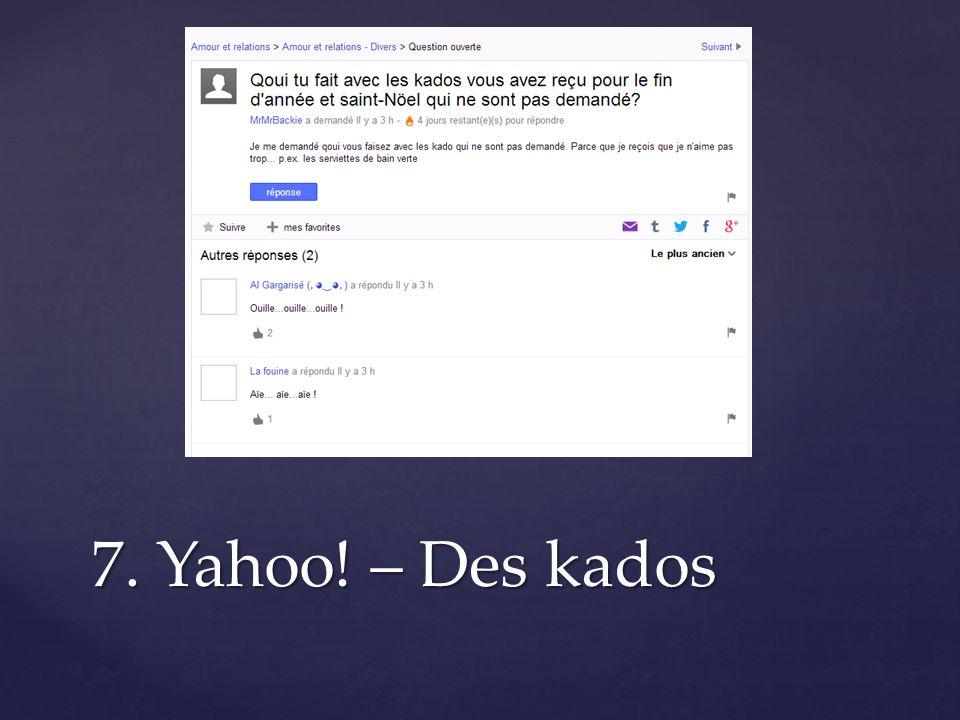 7. Yahoo! – Des kados