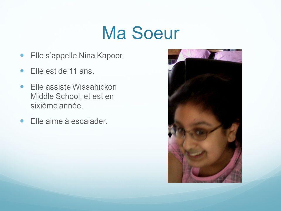 Ma Soeur Elle s'appelle Nina Kapoor.Elle est de 11 ans.