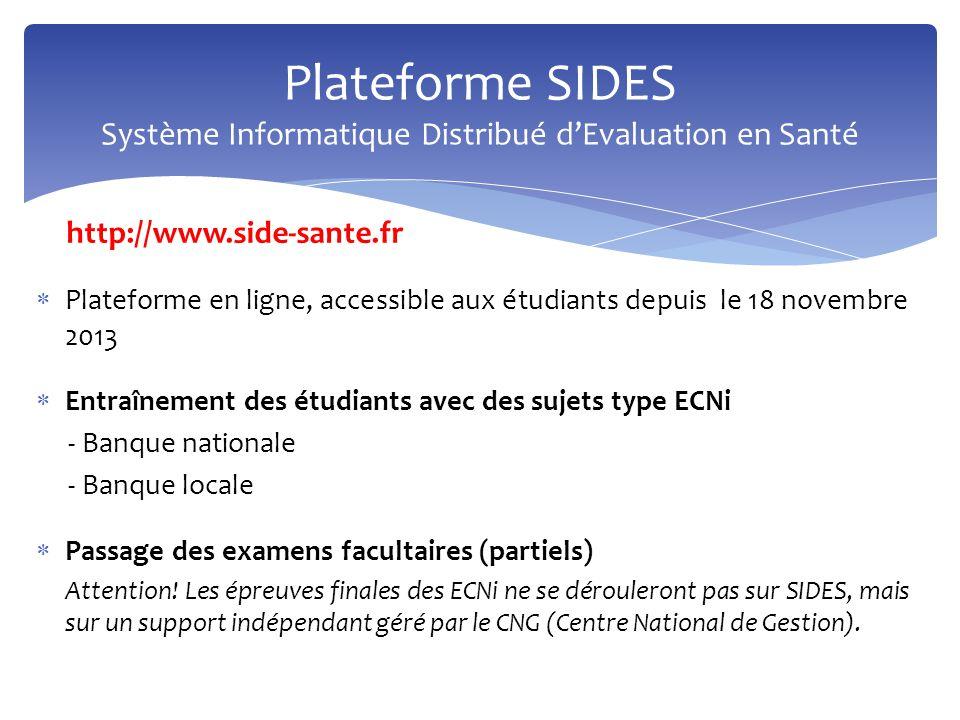  Plateforme en ligne, accessible aux étudiants depuis le 18 novembre 2013  Entraînement des étudiants avec des sujets type ECNi - Banque nationale -