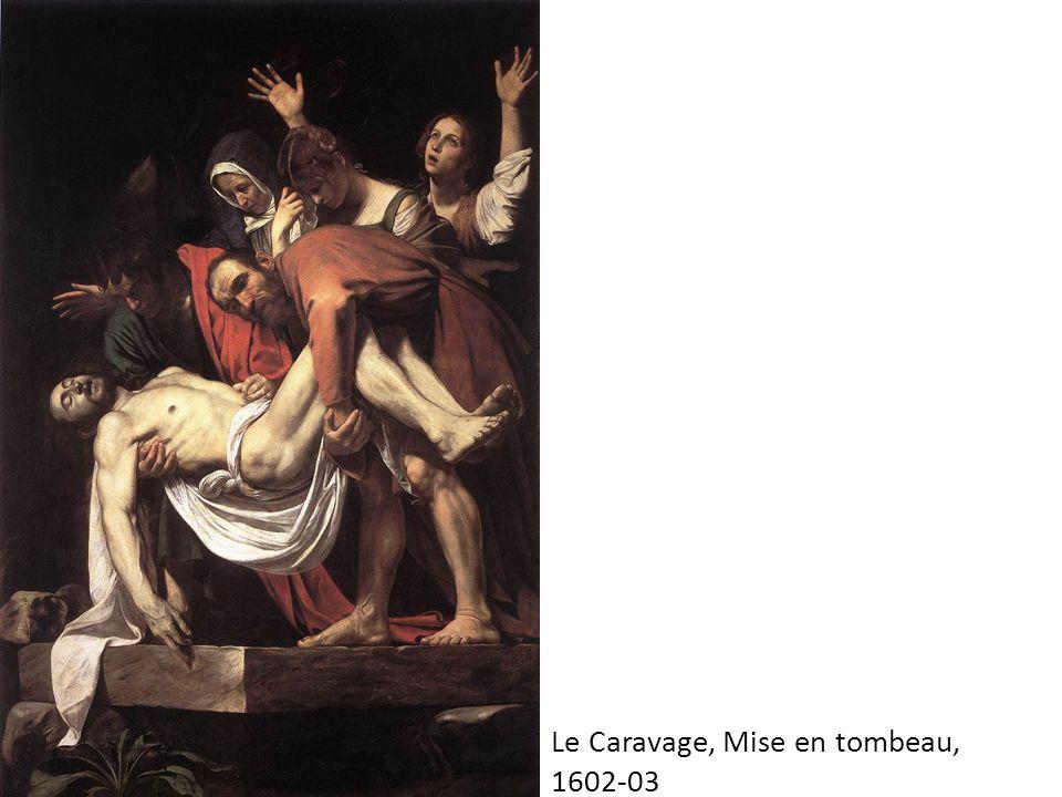 Le Caravage, Mise en tombeau, 1602-03