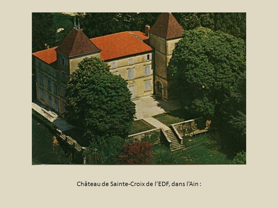 Château de Sainte-Croix de l'EDF, dans l'Ain :