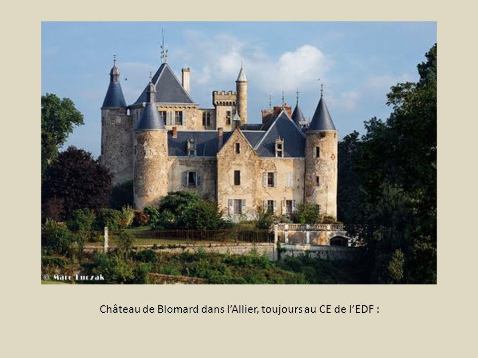 Château de Blomard dans l'Allier, toujours au CE de l'EDF :