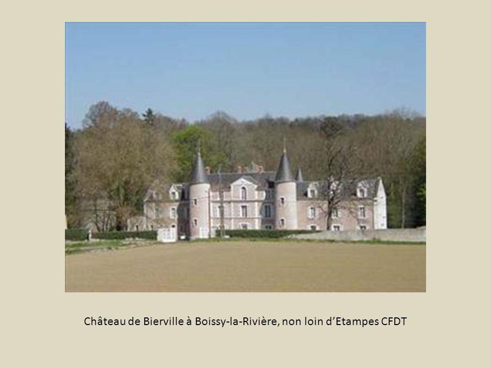 Château de Bierville à Boissy-la-Rivière, non loin d'Etampes CFDT