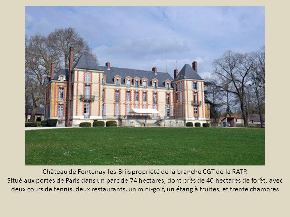 Château de Fontenay-les-Briis propriété de la branche CGT de la RATP.