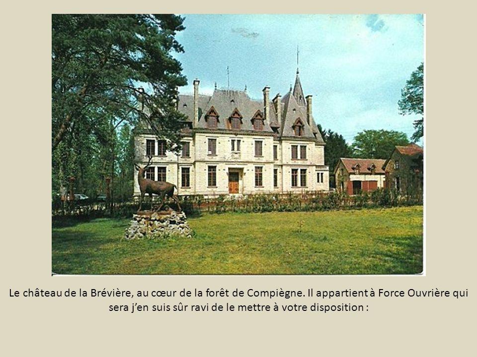 Le château de la Brévière, au cœur de la forêt de Compiègne.