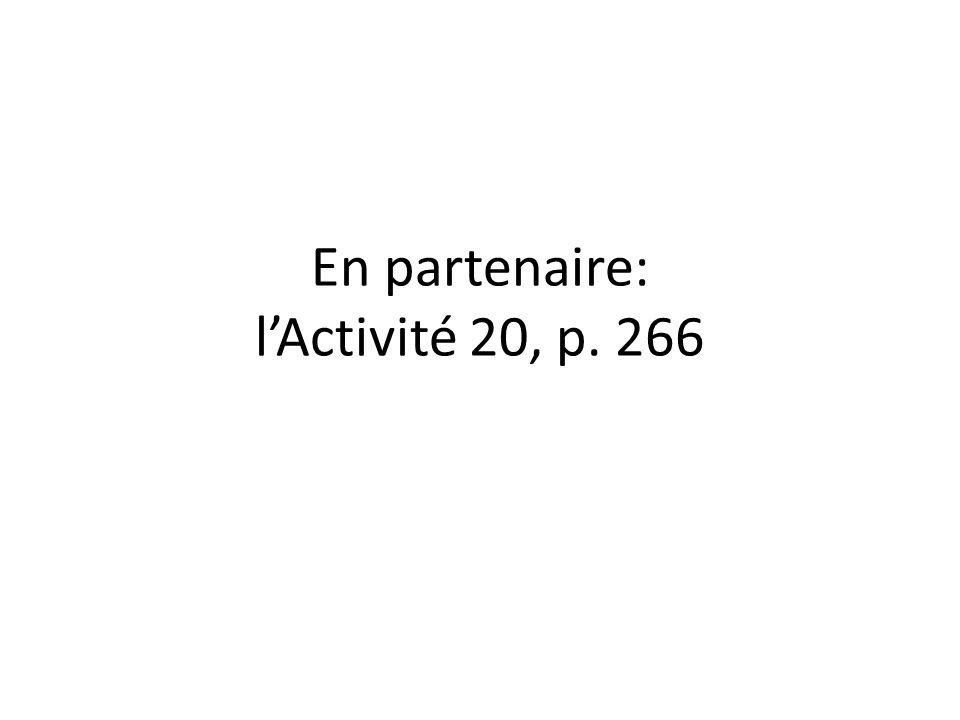 En partenaire: l'Activité 20, p. 266