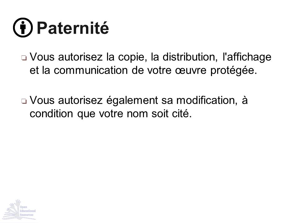 ❏ Vous autorisez la copie, la distribution, l'affichage et la communication de votre œuvre protégée. ❏ Vous autorisez également sa modification, à con