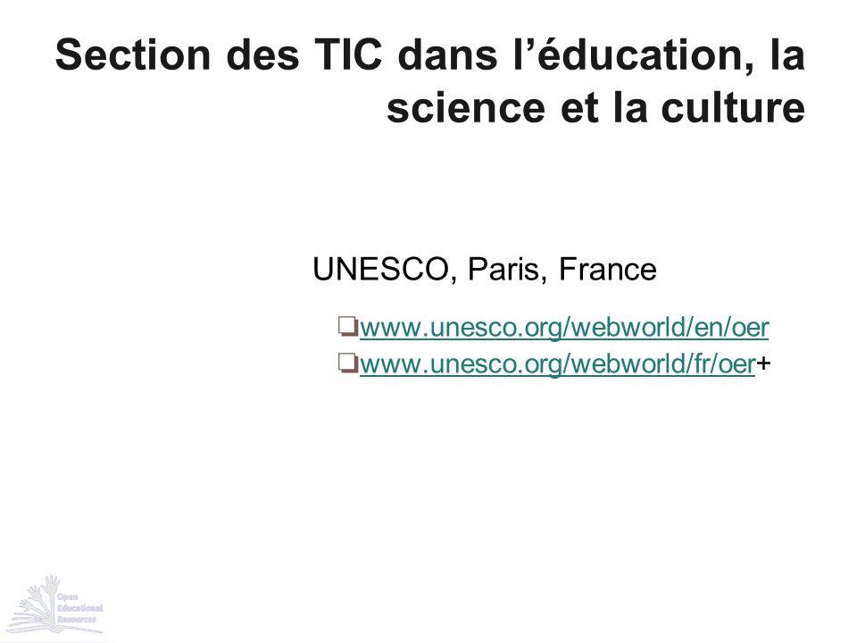 UNESCO, Paris, France ❏ www.unesco.org/webworld/en/oer www.unesco.org/webworld/en/oer ❏ www.unesco.org/webworld/fr/oer+ www.unesco.org/webworld/fr/oer