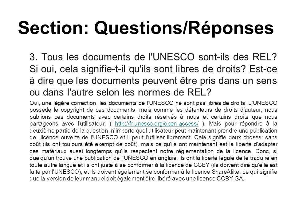 3. Tous les documents de l'UNESCO sont-ils des REL? Si oui, cela signifie-t-il qu'ils sont libres de droits? Est-ce à dire que les documents peuvent ê