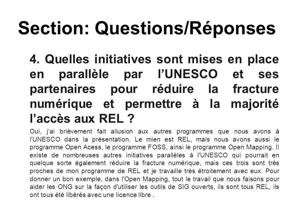 4. Quelles initiatives sont mises en place en parallèle par l'UNESCO et ses partenaires pour réduire la fracture numérique et permettre à la majorité