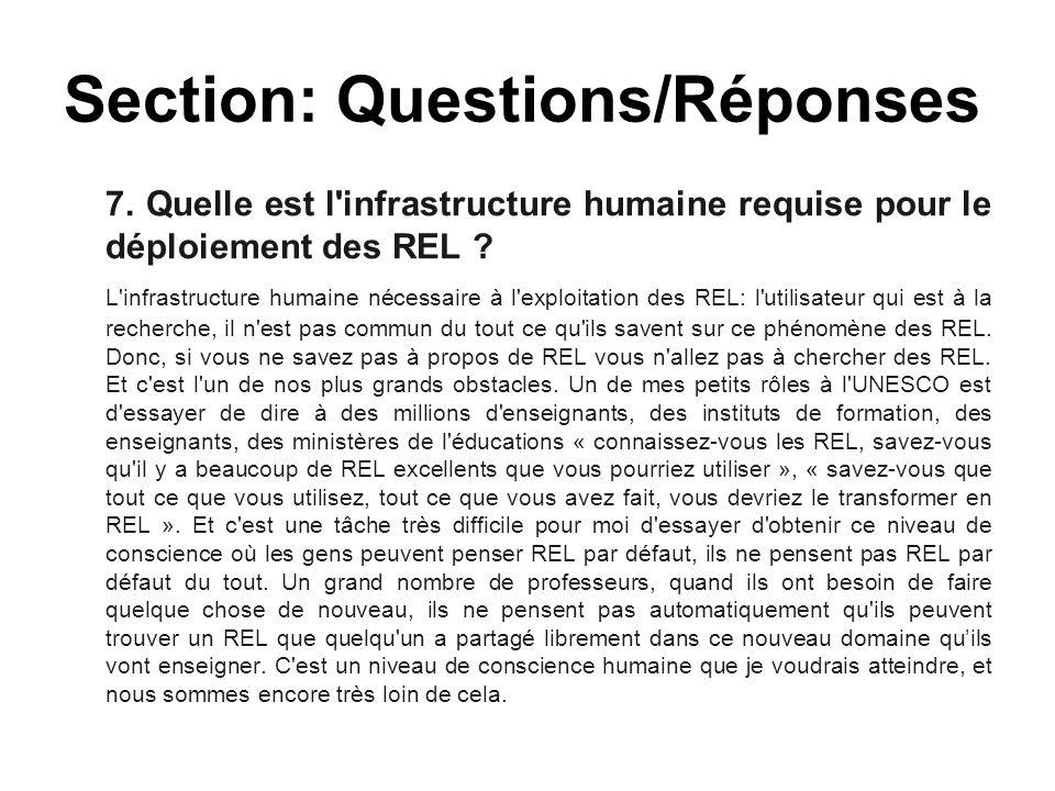 7. Quelle est l'infrastructure humaine requise pour le déploiement des REL ? L'infrastructure humaine nécessaire à l'exploitation des REL: l'utilisate