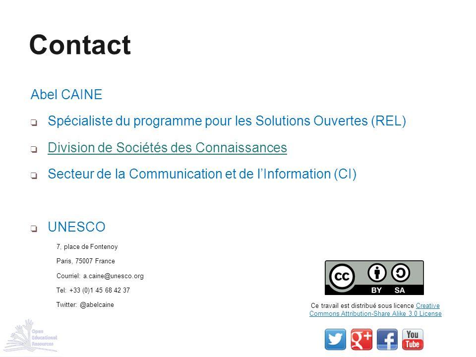 Abel CAINE ❏ Spécialiste du programme pour les Solutions Ouvertes (REL) ❏ Division de Sociétés des Connaissances Division de Sociétés des Connaissance