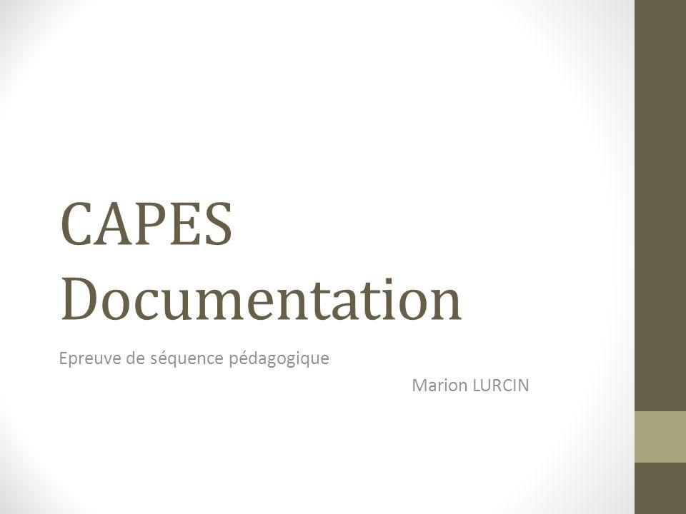 CAPES Documentation Epreuve de séquence pédagogique Marion LURCIN