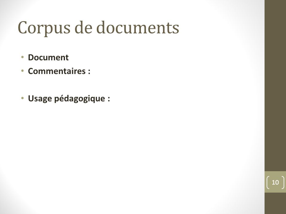 Corpus de documents Document Commentaires : Usage pédagogique : 10